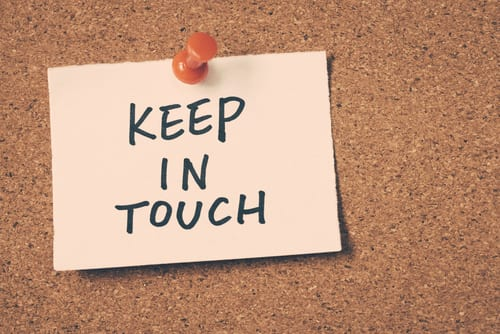 When someone around you is going through a crisis: Keep in contact.